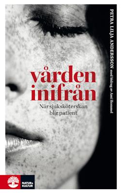 Vården inifrån : när sjuksköterskan blir patient