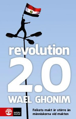 Revolution 2.0 : folkets makt är större än människorna vid makten
