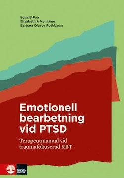 Emotionell bearbetning vid PTSD : terapeutmanual vid traumafokuserad KBT
