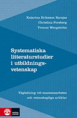 Systematiska litteraturstudier i utbildningsvetenskap: Vägledning vid exame