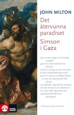 Det återvunna paradiset / Simson i Gaza