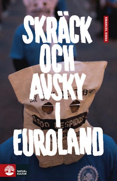 Skräck och avsky i Euroland