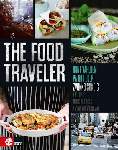 The food traveler : runt världen på 60 recept