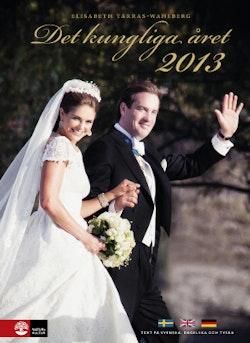 Det kungliga året 2013