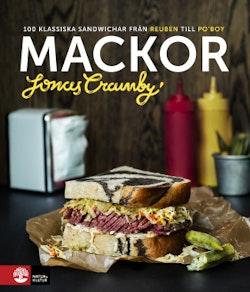 Mackor : 100 klassiska sandwichar från Reuben till Po' boy