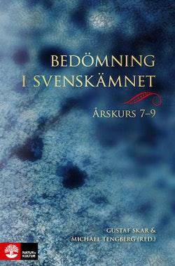 Bedömning i svenskämnet årskurs 7-9