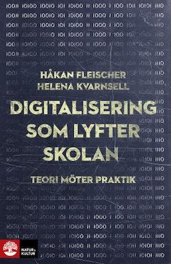Fleischer Kvarnsell/Digitalisering som lyfter skolan