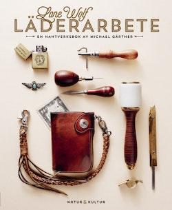 Lone Wolf läderarbete : en hantverksbok