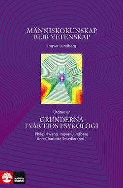 Människokunskap blir vetenskap : Utdrag ur Grunderna i vår tids psykologi