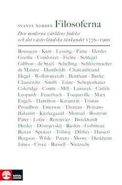 Filosoferna : den moderna världens födelse och det västerländska tänkandet 1776–1900