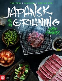 Japansk grillning : Yakitori, yakiniku och koreansk BBQ