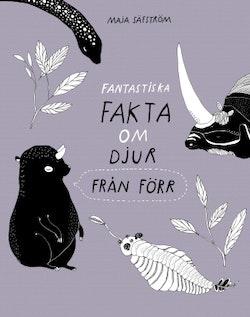 Fantastiska fakta om förhistoriska djur