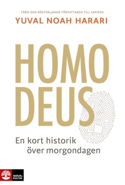 Homo Deus : en kort historik över morgondagen