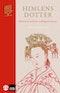 Himlens dotter : historien om Kinas mäktigaste kvinna