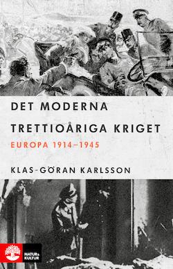 Det moderna trettioåriga kriget : Europa 1914-1945