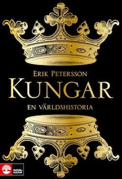 Kungar. En världshistoria