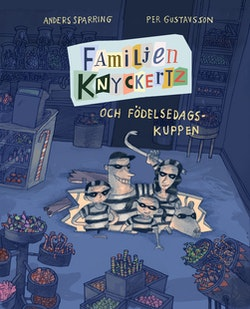 Familjen Knyckertz och födelsedagskuppen