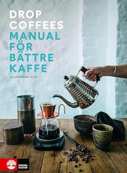 Manual för bättre kaffe