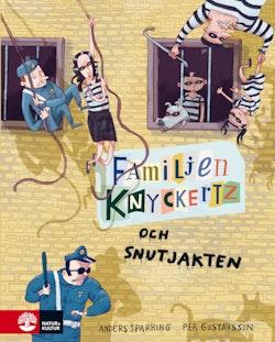 Familjen Knyckertz och snutjakten
