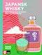 Japansk whisky : Och annan asiatisk single malt av världsklass