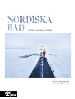 Nordiska bad : i sjö, hav, bassäng och källa
