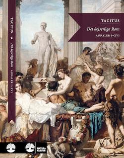 Det kejserliga Rom : Annaler I-VI, XI-XVI