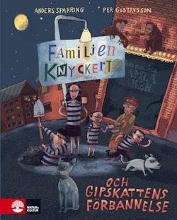 Familjen Knyckertz och gipskattens förbannelse