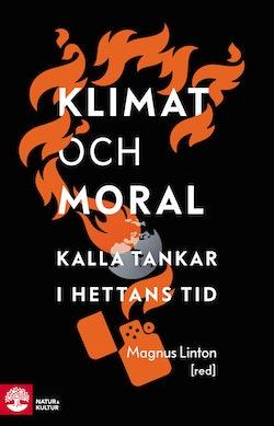 Klimat och moral : kalla tankar i hettans tid