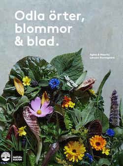Odla örter, blommor & blad