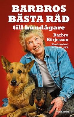 Barbros bästa råd till hundägare