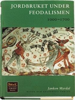 Jordbruket under feodalismen : 1000-1700