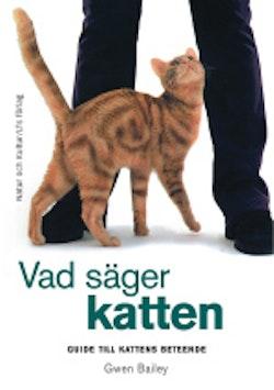 Vad säger katten : guide till kattens beteende