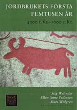Jordbrukets första femtusen år : 4000 f.Kr.-1000 e.Kr.