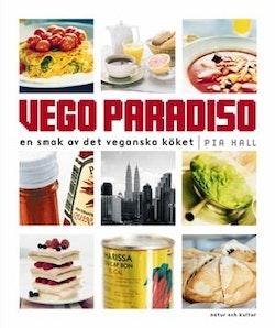 Vego Paradiso : en smak av det veganska köket
