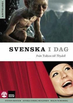 Svenska i dag : från Tolkien till Thydell