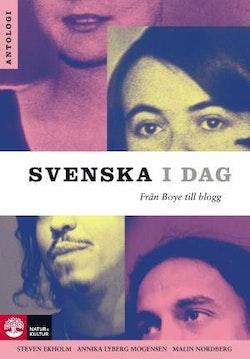 Svenska i dag : från Boye till blogg
