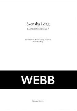 Svenska i dag 7 Lärarhandledning Webb