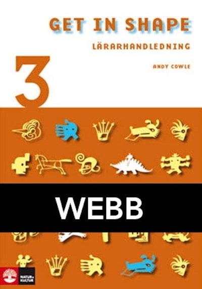 Get in Shape! 3 Lärarhandledning Webb