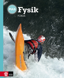 PULS Fysik 7-9 Fjärde upplagan Fokus