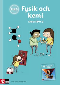 PULS Fysik och kemi 4-6 Arbetsbok 3, Tredje upplagan