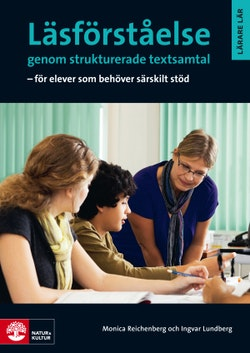 Läsförståelse genom strukturerade textsamtal : för elever som behöver särskilt stöd