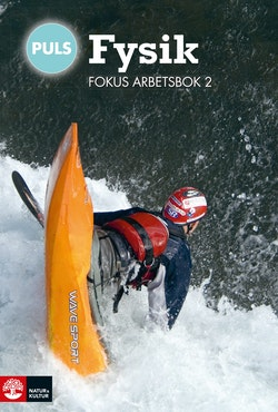 PULS Fysik 7-9 Fokus Arbetsbok 2, fjärde upplagan