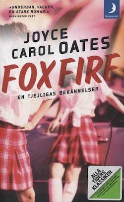 Alla Ti Kl/Foxfire : En tjejligas bekännelser