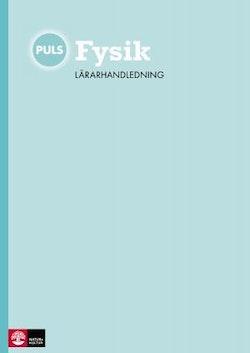 PULS Fysik 7-9 Lärarhandledning Webb, fjärde upplagan