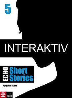 Echo 5 Short Stories Elevbok Interaktiv Plus