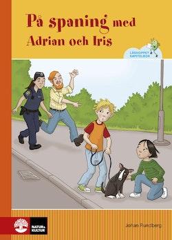 På spaning med Adrian och Iris