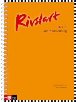 Rivstart B2+C1 Lärarhandledning