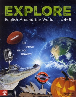 Explore Student's book : English Around The World åk 4-6