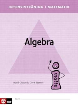 Intensivträning ma åk 4-6 Algebra Elevhäfte