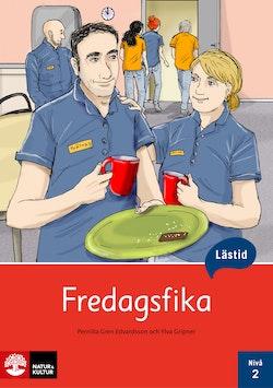 Lästid, Fredagsfika, Nivå 2